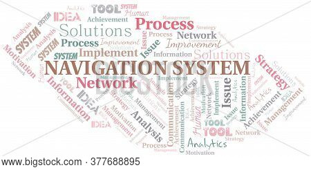 Navigation System Typography Vector Word Cloud. Wordcloud Collage Made With The Text Only.