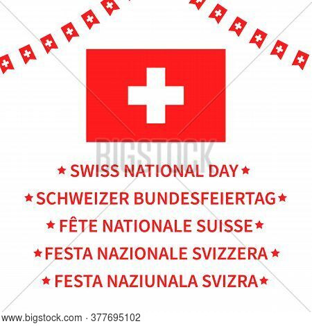 Swiss National Day Lettering In English, French, Italian, German And Romansh. Switzerland Holiday Ty