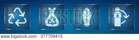 Set Recycle Symbol, Garbage Bag With Recycle, Light Bulb With Leaf And Recycling Plastic Bottle. Squ