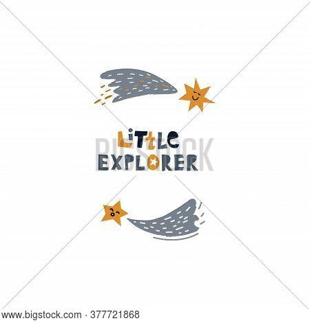 Lettering Little Explorer. Vector Illustration On The Cosmic Theme