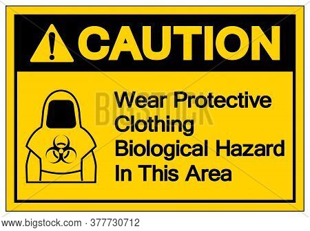 Caution Protective Clothing Biological Hazard Symbol, Vector Illustration, Isolate On White Backgrou