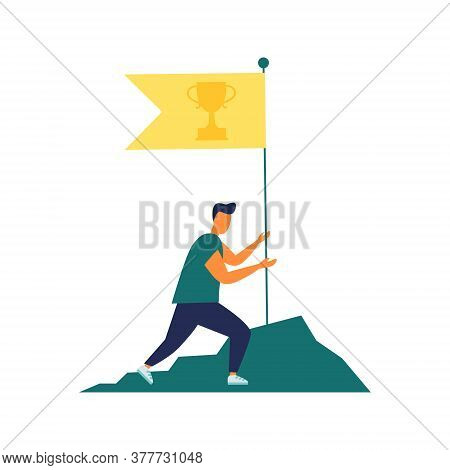 Vector Illustration, Goal Achievement, Hard Work Flag As A Symbol Of Success And Height. Achieving G