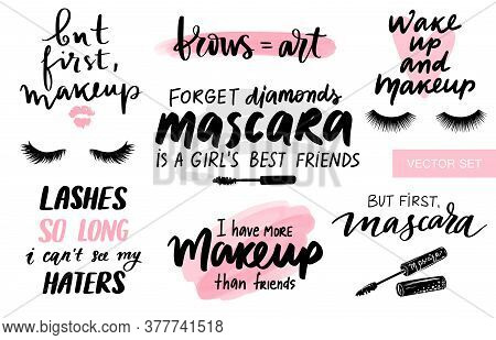 Lashes, Mascara, Brows, Makeup-set With Closed Eyes, Lettering Calligraphy Quotes Or Phrases. Stylis