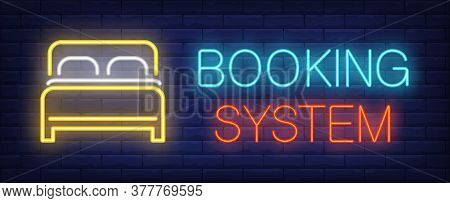Booking System Neon Sign. Glowing Inscription With Bed On Dark Blue Brick Background. Can Be Used Fo