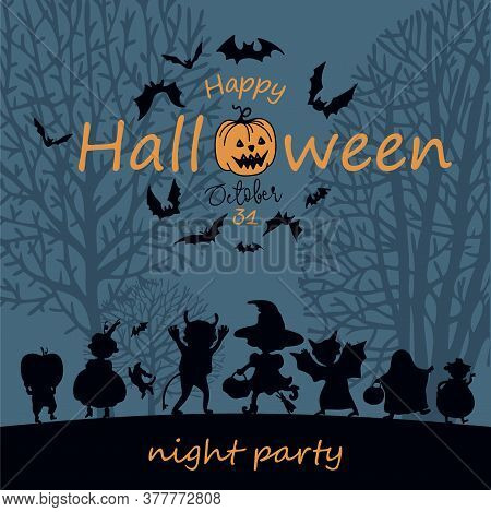 Halloween Party. Vector. Happy Halloween. Children Dressed In A Halloween Costume. Black Silhouettes