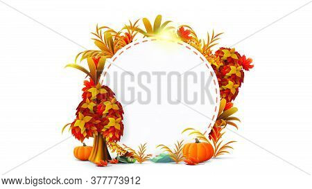 A Round Frame Of Autumn Leaves And Autumn Elements Around A White Empty Circle. Template Of A Border
