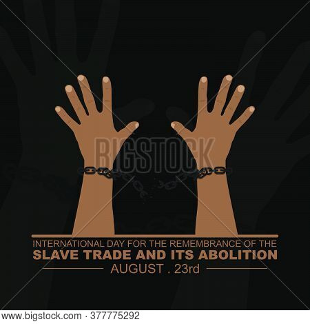 Handcuffed Hand Vector Illustration. Good Template For International Day For The Remembrance Of The