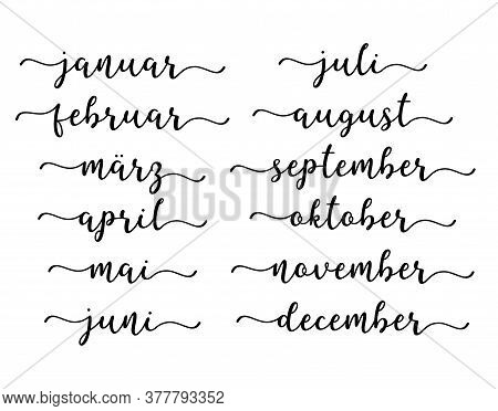 Hand Lettered Months Of The Year Set In German. Lettering For Calendar, Organizer
