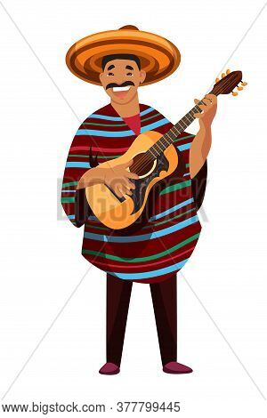 Latin Man Character Wearing Traditional Clothes And Hat Playing Guitar. Mature Friendly Smiling Must