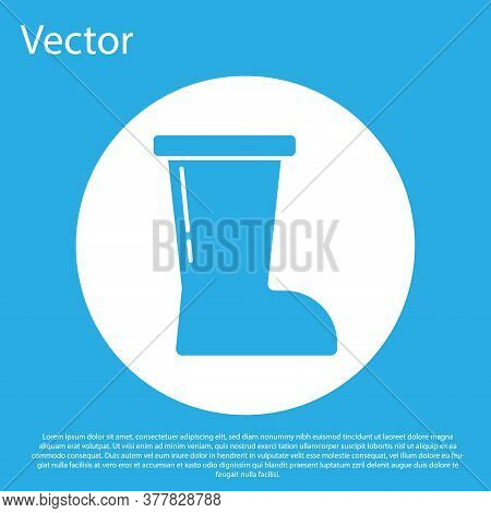Blue Waterproof Rubber Boot Icon Isolated On Blue Background. Gumboots For Rainy Weather, Fishing, G