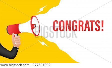 Hand Holding Megaphone - Congrats. Vector Stock Illustration.
