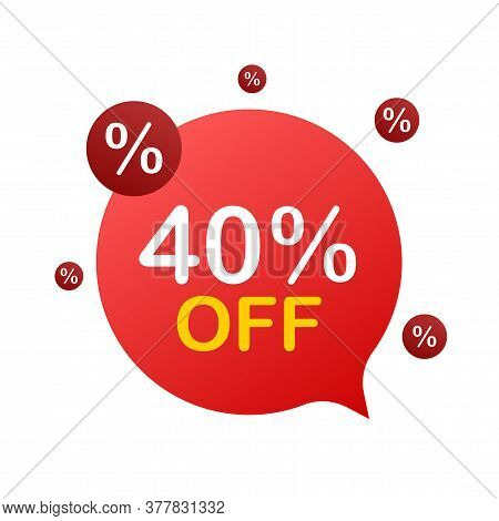 40 Percent Off Sale Discount Banner. Discount Offer Price Tag. 40 Percent Discount Promotion Flat Ic