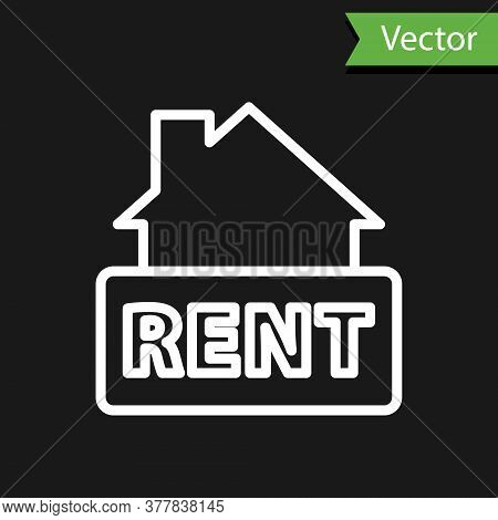 White Line Hanging Sign With Text Rent Icon Isolated On Black Background. Signboard With Text For Re