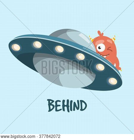 Learning Preposition Behind Vector Isolated. Alien And Ufo