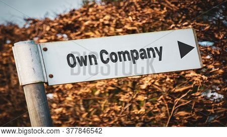 Street Sign The Direction Way To Own Company