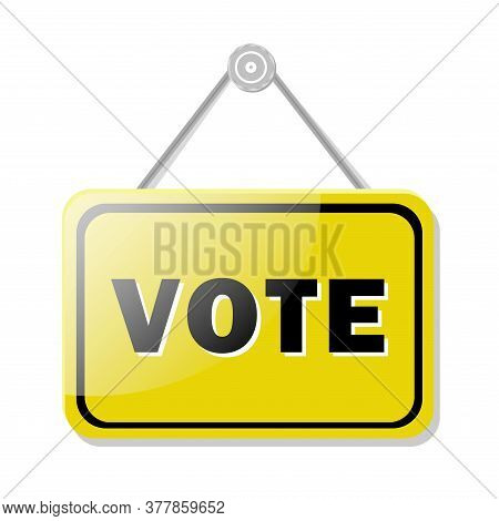 Glass Yellow Polling Station Direction Signpost With Voting Text For Election Territory Design. All
