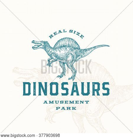 Real Size Dinosaurs Amusement Park Abstract Sign, Symbol Or Logo Template. Hand Drawn Spinosaurus Re