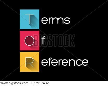 Tor - Terms Of Reference Acronym, Business Concept Background