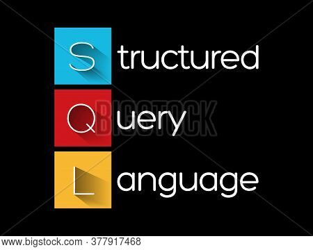 Sql - Structured Query Language Acronym, Technology Concept Background