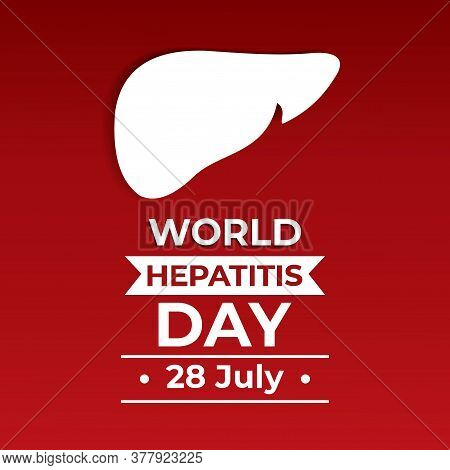 World Hepatitis Day Poster Illustration. Poster Or Banner Of World Hepatitis Day Observed On 28 July