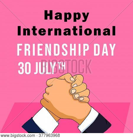 Happy International Friendship Day Combination By Shaking Hands. Sayings Of World Friendship Days.ep