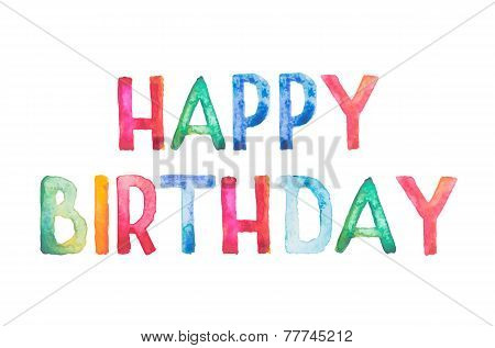 Happy birthday Greeting lettering, Colorful watercolor aquarelle handwritten hand draw doodle letter