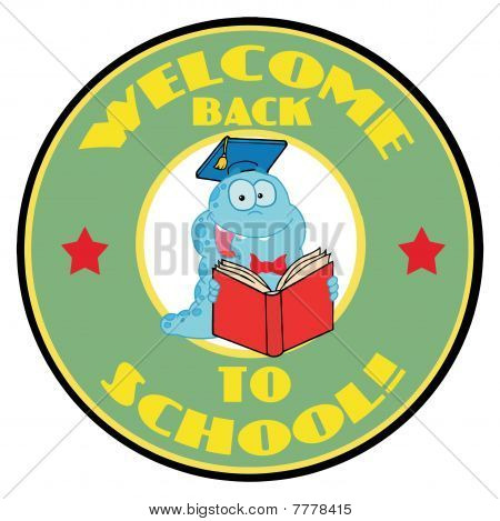 Blue Worm On A Green Welcome Back To School Circle