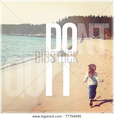 Inspirational Typographic Quote - dont quit poster