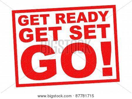 Get Ready, Get Set, Go!