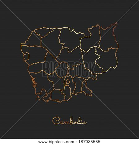 Cambodia Region Map: Golden Gradient Outline On Dark Background. Detailed Map Of Cambodia Regions. V