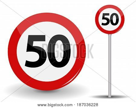 Round Red Road Sign Speed limit 50 kilometers per hour. Vector Illustration. EPS10