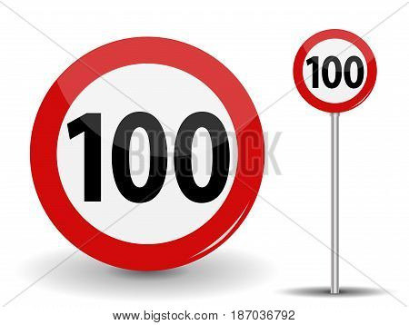 Round Red Road Sign Speed limit 100 kilometers per hour. Vector Illustration. EPS10