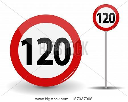 Round Red Road Sign Speed limit 120 kilometers per hour. Vector Illustration. EPS10