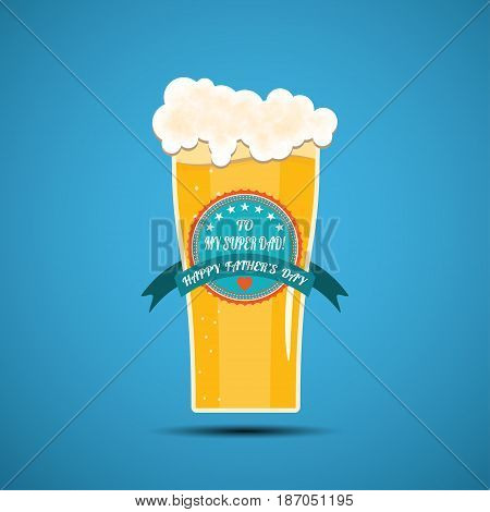 Happy Father's Day vector poster in flat design on the gradient blue background with glass of light beer turquoise label with stripe.