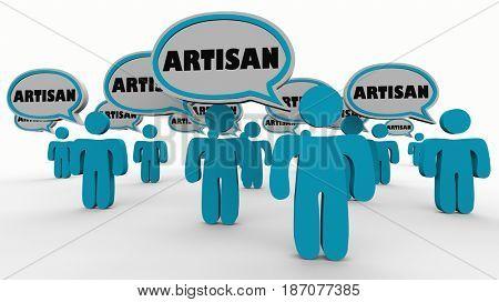 Artisan People Speech Bubbles Artists Crafts Hand Made 3d Illustration
