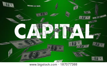 Capital Money Financing Funding Available Cash 3d Illustration