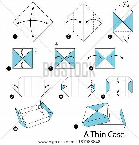 step by step instructions how to make origami A Thin Case.