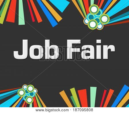 Job fair text written over dark colorful background.