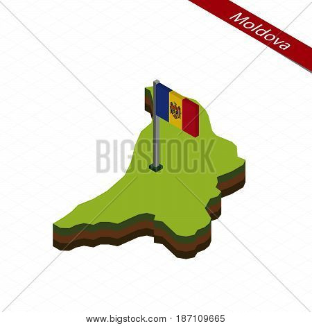 Moldova Isometric Map And Flag. Vector Illustration.