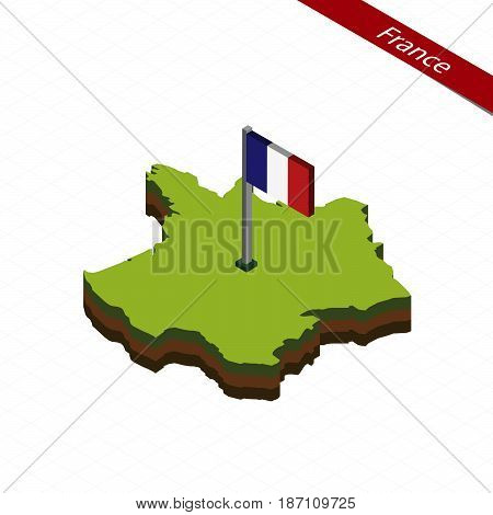 France Isometric Map And Flag. Vector Illustration.