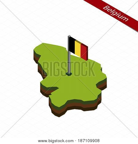 Belgium Isometric Map And Flag. Vector Illustration.