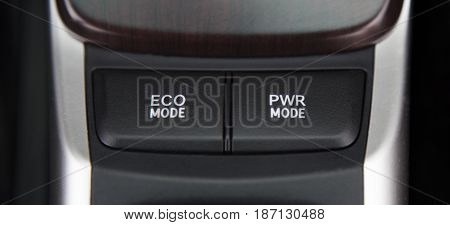 Button eco mode and power mode in car save energy