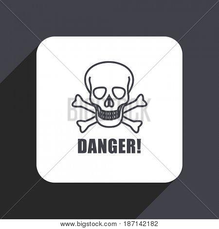 Danger skull flat design web icon isolated on gray background