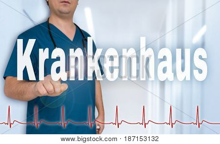 Krankenhaus (in German Hospital) Doctor Showing On Viewer With Heart Rate Concept