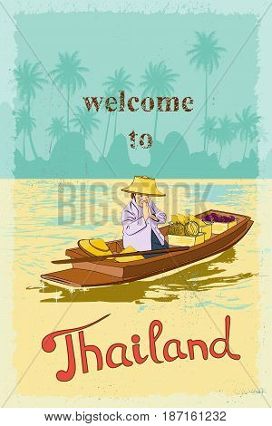 Woman vendor in the boat on the canal in Bangkok welcome tourists to Thailand - the land of smiles. Retro poster.