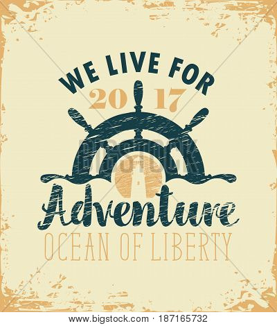 vector travel banner with ships wheel and lighthouse and the words we live for adventure on old paper background