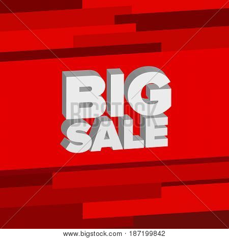 White 3d words 'Big Sale' at bright red background. Discount offer. Lettering for shop, banner or flyer. Vector illustration.