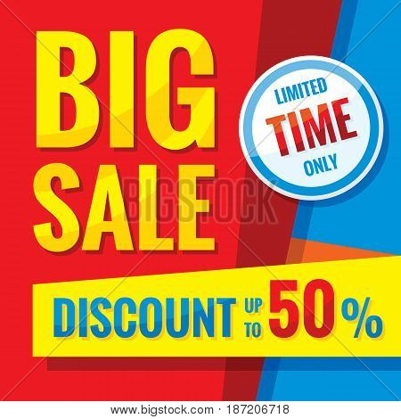 Big sale - concept banner vector illustration. Discount up to 50%. Limited time only. Abstract advertising promotion layout. Graphic design elements.
