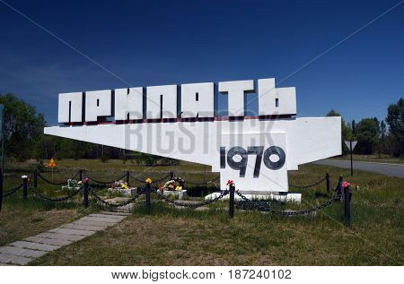 Pripyat entrance sign in Chernobyl Exclusion Zone,May 19, 2017.Kiev region.Ukraine