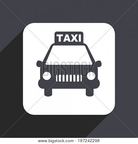 Taxi flat design web icon isolated on gray background